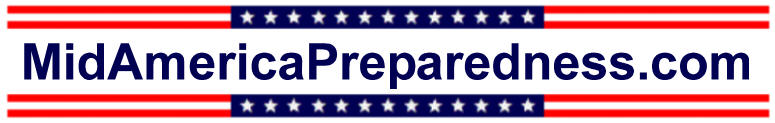 MidAmericaPreparedness.com-Your Practical Guide To Being Prepared Everyday...